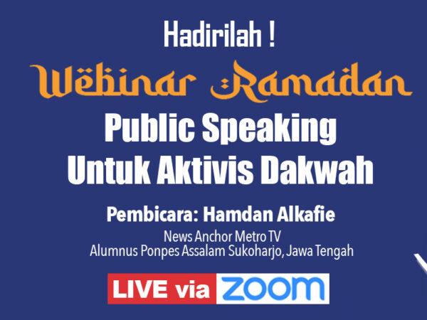 """Pendaftaran Webinar """"Public Speaking Untuk Aktivis Dakwah"""""""